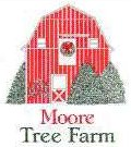Moore Tree Farm